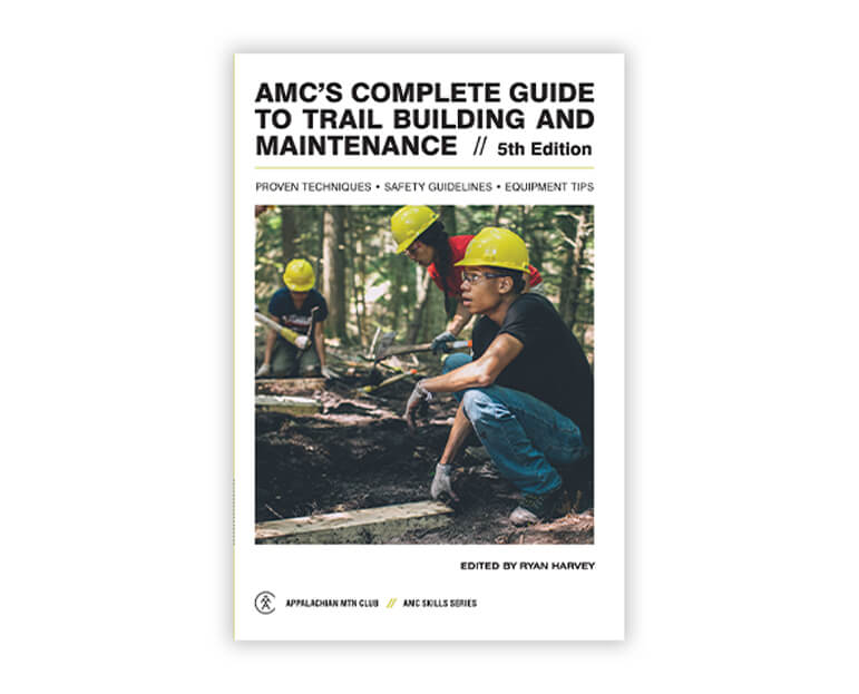 book cover AMC's complete guide to trail building and maintenance